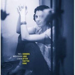 Yael Nachshon Levin-Shining Long After They're Gone LP