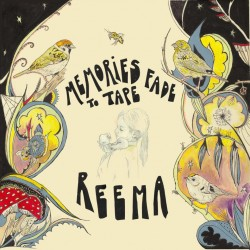 Reema-Memories Fade To Tape - 2nd pressing
